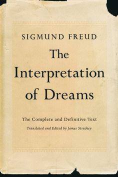The Interpretation of Dreams: The Complete and Definitive Text by Sigmund Freud http://www.amazon.com/dp/0465019773/ref=cm_sw_r_pi_dp_xvz-ub1NWT3GA