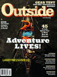 OUTSIDE MAGAZINE NOVEMBER 2020 ADVENTURES GEAR TESTS EXPEDITIONS SKI SNOWBOARDS Adventure Gear, Life Is An Adventure, Adventure Travel, Outside Magazine, Snowboards, Ski And Snowboard, Skiing, Magazines, The Outsiders