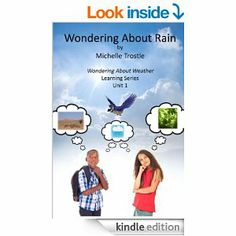 Wondering About Weather Learning Series - Book 1 - Wondering About Rain - Kindle edition by Michelle Trostle. Children Kindle eBooks @ Amazo...