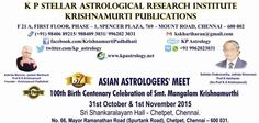 K P STELLAR ASTROLOGICAL RESEARCH INSTITUTE AND KRISHNAMURTI PUBLICATIONS, SPENCER PLAZA, CHENNAI CELEBRATES & SALUTE THE HOLY FEET OF HOLINESS YATHISHREE Prof K S KRISHNAMURTI (FOUNDER OF K P SYSTEM OF ASTROLOGY) ON THE EVE OF HIS 108TH BIRTH YEAR ALONG WITH ALL HIS FOLLOWERS AND K P LOVERS  31ST ASIAN ASTROLOGERS' MEET 2015 @ CHENNAI  The most wonderful part of being a teacher is to think that many years down the line, there will be someone, somewhere out there.