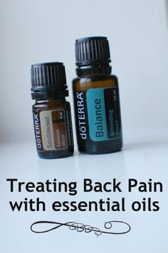 Treating Lower Back Pain with Essential Oils -- my new go-to treatment, can't believe how effective it is! www.doterra.com/essentialoilsbymarie