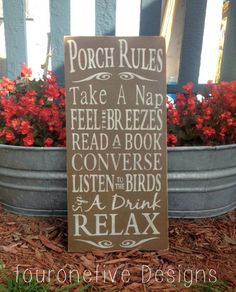 Porch Rules Sign Rustic Home Decor Hand by fouronefivedesigns, $50.00 Rustic Style, Rustic Decor, Porch Rules Sign, Porch Decorating, Decorating Ideas, Decor Ideas, Craft Ideas, Up House, Interior Exterior