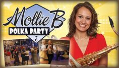 Mollie B Polka Party Love this show. :) Enjoy watching and dancing with my grandparents and son. My dad would've loved this too.