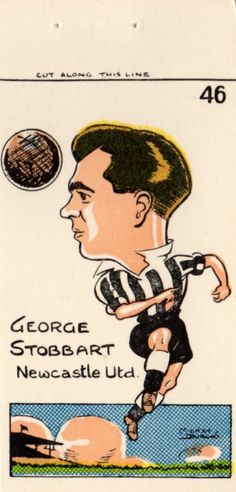 George Stobbart of Newcastle Utd in Newcastle United Football, Football Stickers, Badges, 1950s, Stamps, The Unit, Cards, Trading Cards, Seals