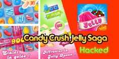 Candy Crush Jelly Saga #Hack #Apk et #iOS  #android #candycrush #candycrushjelly