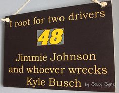 Jimmie Johnson versus Kyle Busch Driver Sign NEW! - Cut Price Worldwide Shipping available on all our signs! Thats right ... Weve introduced FREE shipping Australia wide - 1/2 price shipping to NZ & we pay a huge portion of the shipping to the UK, USA & the rest of the world. You can