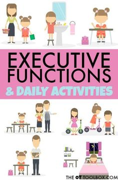 Executive functioning skills and Kids Daily Activities.  Fun ideas  for incorporating daily activities to improving executive functions #execuitvefuctions #occuptionaltherapy #dailyactivities