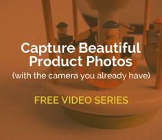 Product Photography Video Series