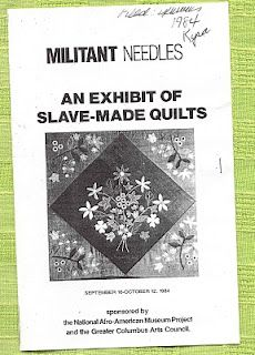 """Militant Needles: An Exhibit of Slave-Made Quilts"" curated by Gladys-Marie Fry, Ph.D. The 1984 exhibit featured eight quilts."