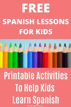 Spanish for Kids - Everything you need to teach kids Spanish!