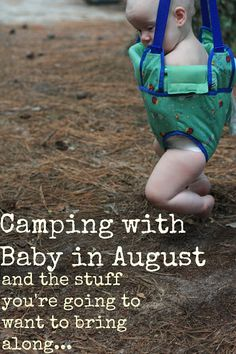 Summer Camp with a baby in tow | Holding the World in a Paper Cup