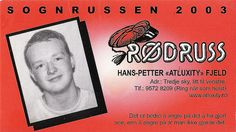 Russekort sognruss 2003 All russ get cards like these that you have your info and something funny written on to hand out to all you meet. What Is Patriotism, Love My Family, My Love, Learn A New Language, Of My Life, Mars, Norway, Countries, Sky