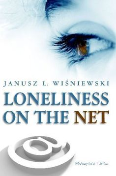 Loneliness on the net