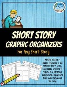 Short Story Graphic Organizers - can be used with ANY short story! ($)
