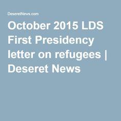 October 2015 LDS First Presidency letter on refugees   Deseret News