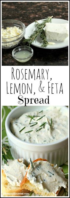 Rosemary, Lemon, & Feta Spread recipe - easy homemade spread and dip…