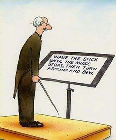 Wave the stick until the music stops, then turn around and bow. | #conductor #MusicHumour