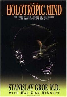 The Holotropic Mind - Kindle edition by Stanislav Grof, Hal Zina Bennett. Health, Fitness & Dieting Kindle eBooks @ Amazon.com. (as seen on frasier)