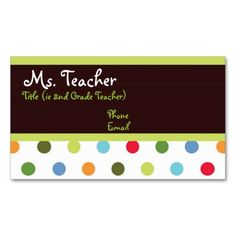 Hip Dots Teacher Business Card CartesEnseignement EntrevueCartes De Visite