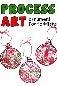 Process Art Ornament for Toddlers - I Can Teach My Child! Outdoor Activities For Toddlers, Christmas Activities For Kids, Toddler Christmas, Indoor Activities, Grinch Christmas, Baby Activities, Christmas Crafts, Christmas Ornaments, Homemade Ornaments
