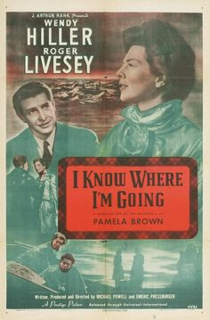 I Know Where I'm Going (Michael Powell, 1945)