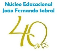 Dr Prof Cleiton Cesar Schaefer: 40 Anos do Núcleo Educacional João Fernando Sobral...