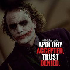 Apology and trust quote joker