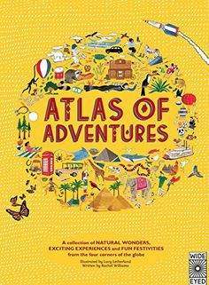 From Amazon: Set your spirit of adventure free with this lavishly illustrated trip around the world. Whether you're visiting the penguins of Antarctica, joining the Carnival in Brazil, or a canoe safari down the Zambezi River, this book brings together more than 100 activities and challenges to inspire armchair adventurers of any age. Find hundreds …