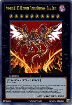 ... Cards Future Dragons - Number C100: Ultimate Future Dragon - Daia Cres