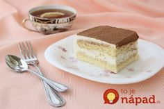 tvarohu a 4 vajcia postačia na upečenie tohto najjemnejšieho koláča na svete! Czech Recipes, Ethnic Recipes, Holidays And Events, Vanilla Cake, Tiramisu, Sweet Recipes, Cheesecake, Good Food, Food And Drink