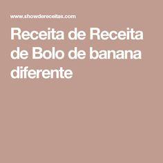 Receita de Receita de Bolo de banana diferente