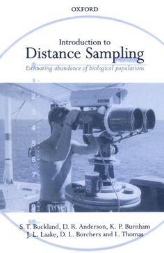Introduction to distance sampling : estimating abundance of biological populations / S. T. Buckland ... [et al.]