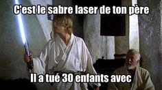 C'est le sabre laser de ton père