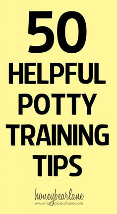 50 helpful potty training tips from Parent's Magazine will give you lots of helpful tips.