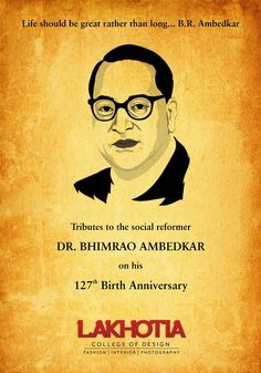 On 14 April 1891, the great legend was born, whose name was Dr Bhim Rao Ambedkar & People call him Babasaheb Ambedkar. As we remember Mahatama Gandhi ji, similarly we remember Babasaheb Ambedkar. We can say that he is the maker of India.  Best wishes on Babasaheb Ambedkar's birthday anniversary. https://www.lakhotiaedu.com/ #Lakhotia #Institute #Ambedkar #Anniversary #Fashiondesign #Interiordesign #Modelling #Photography #Abids #Banjarahills #Hyderabad