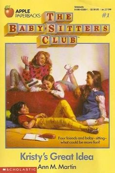 Babysitter's club. Books you know you read.