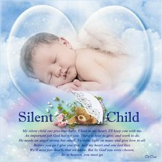 grieving baby loss | My silent child our precious baby. Close to my heart. I'll keep you ...