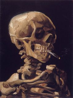 In1886 Skull with a Burning Cigarette clicked by Vincent van Gogh. [Amazing - how appropriate this image.]