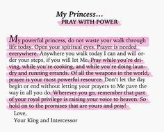 god's princess warrior - pray with power The Words, Faith Quotes, Bible Quotes, Bible Art, Gods Princess, My Princess Quotes, Spiritual Eyes, Lord And Savior, God First