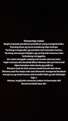 Quotes Rindu, Snap Quotes, Today Quotes, Text Quotes, Mood Quotes, Daily Quotes, Life Quotes, Muslim Quotes, Islamic Quotes