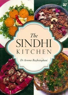 The english version of ruchira has very basic and very few marathi sindhis once inhabitants of sindh in present day pakistan are renowned for their entrepreneurial zeal political acumen and diverse cuisine sindhi food forumfinder Choice Image