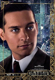 The Great Gatsby (2013) | Character Poster: Tobey Maguire (Nick Carraway)