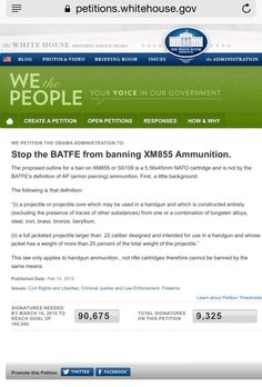 Help us stop the BATFE from banning XM855 ammunition! It only take 10seconds to sign this petition. Petitions.whitehouse.gov help defend the 2nd Amendment today!!