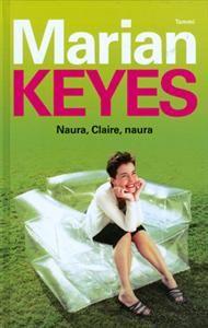 Marian Keyes: Naura, Claire, naura