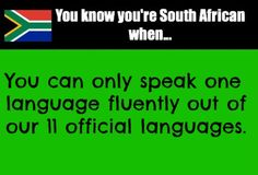 You know you're South African when. - Silvia Peter - You know you're South African when. You know you're South African when. African Jokes, Words Quotes, Sayings, African Proverb, Fb Covers, Cool Words, Growing Up, South Africa, Memes