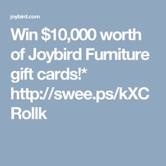 Win $10,000 worth of Joybird Furniture gift cards!* http://swee.ps/kXCRollk