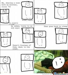 "Rage Comics: Sleep With One Eye Open - Funny memes that ""GET IT"" and want you to too. Get the latest funniest memes and keep up what is going on in the meme-o-sphere. Derp Comics, Rage Comics, Funny Comics, Really Funny, Funny Cute, The Funny, Hilarious, Crazy Funny, Stupid Funny Memes"