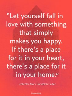 Pinterest Inspirational Quotes - Meaningful Quotes - Country Living
