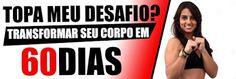 SAÚDE E BEM ESTAR (FAMÍLIA FELIZ): PROGRAMA DE EMAGRECIMENTO DESAFIO VIP 60