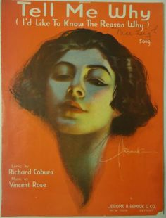 Tell Me Why I'D Like to Know The Reason Why 1919 Rolf Armstrong Cover | eBay
